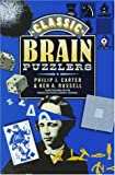 Classic Brain Puzzlers, Philip J. Carter and Ken A. Russell, 070637231X