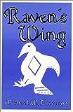 Raven's Wing, Michael W. Eliseuson, 1883821037