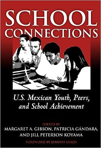 Meilleur forum pour télécharger des ebooks School Connections: U.S. Mexican Youth, Peers, and School Achievement (French Edition) PDF 0807744387