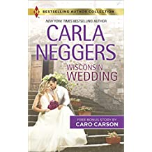 Wisconsin Wedding: Doctor, Soldier, Daddy (Harlequin Bestselling Author Collection)