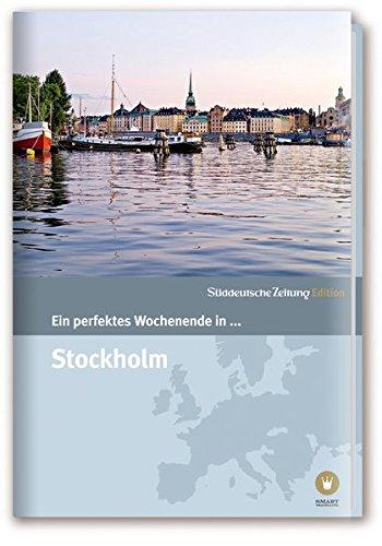 Ein Perfektes Wochenende in... Stockholm