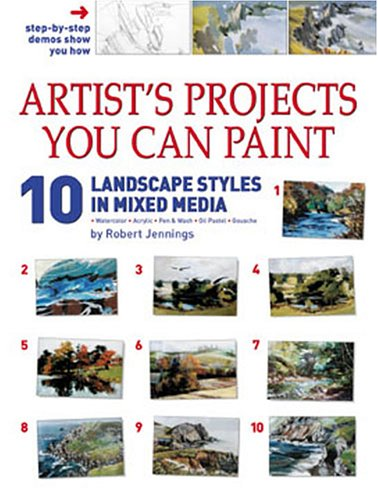 Read Online Artist's Projects You Can Paint - 10 Landscape Styles in Mixed Media (Artist's Projects Youn Can Paint) PDF