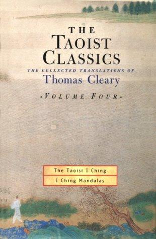 The Taoist Classics, Volume 4: The Taoist I Ching: I Ching Mandalas