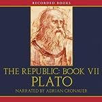 The Republic: Book VII |  Plato,Benjamin Jowett (translator)