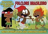 Folclore Brasileiro: Prancheta Para Colorir - Supersérie