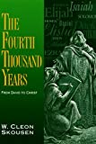 img - for The Fourth Thousand Years From David to Christ book / textbook / text book