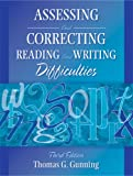 Assessing and Correcting Reading and Writing Difficulties 9780205443260