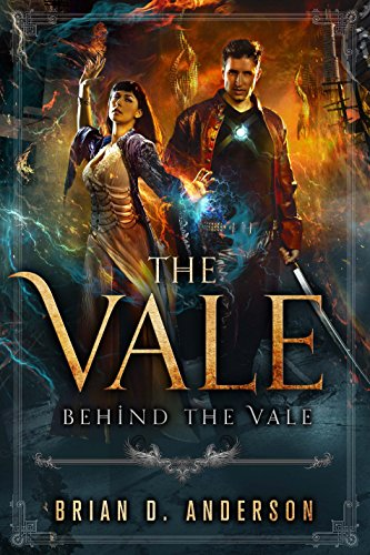 The Vale: Behind The Vale by [Anderson, Brian D.]