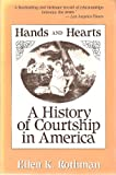 Hands and Hearts, Ellen K. Rothman, 0674371607