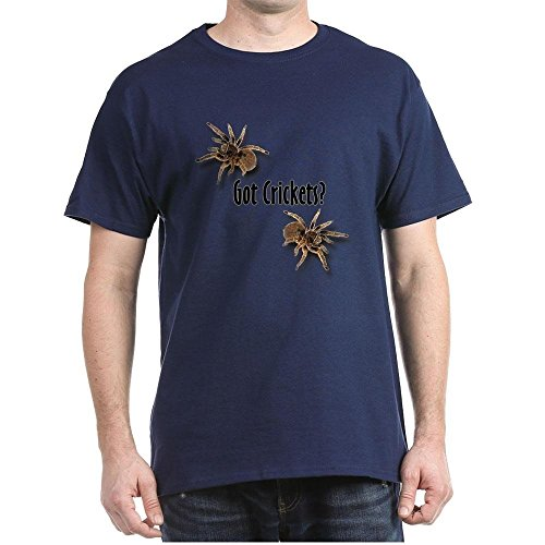 Got Crickets (CafePress - Tarantula Got Crickets - 100% Cotton T-Shirt)