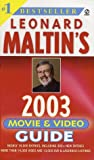Leonard Maltin's Movie and Video Guide 2003 (Leonard Maltin's Movie Guide (Mass Market))