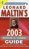 Leonard Maltin's Movie and Video Guide 2003, Leonard Maltin, 0451206495