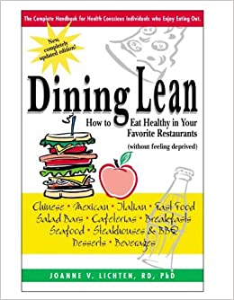 Dining Lean How To Eat Healthy In Your Favorite Restaurants