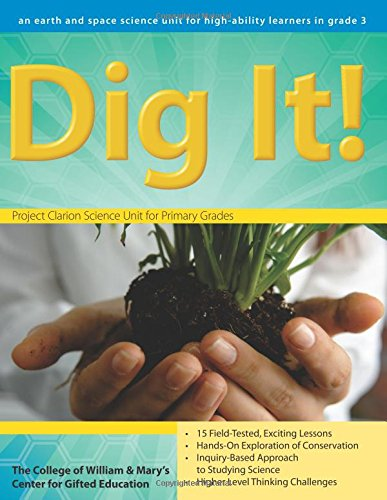 Dig It!: A Third-Grade Earth Science Unit (William & Mary Units)