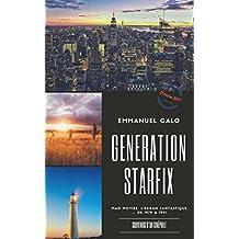 Génération Starfix: Souvenirs d'un cinéphile de 1979 à 1991 (French Edition)