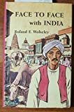 img - for Face to Face with India book / textbook / text book
