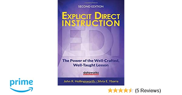Explicit Direct Instruction Edi The Power Of The Well Crafted