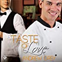 A Taste of Love Audiobook by Andrew Grey Narrated by Jeff Gelder