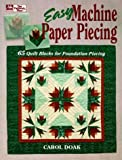 img - for Easy Machine Paper Piecing: 65 Quilt Blocks for Foundation Piecing book / textbook / text book