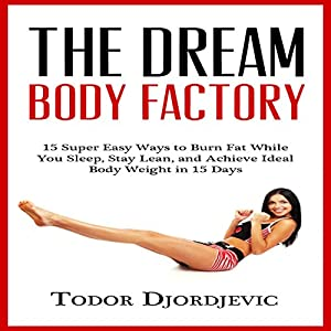 The Dream Body Factory Audiobook