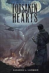 Forsaken Hearts (Dead Hearts Book 2)
