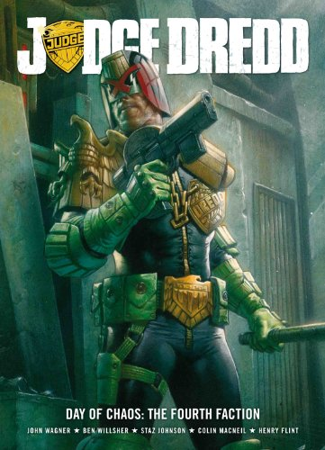 Judge Dredd Day Of Chaos: The Fourth Faction