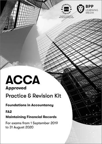 FIA Maintaining Financial Records FA2: Practice and Revision Kit