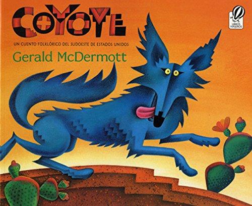 Coyote (Spanish-language): Un cuento folklrico del sudoeste de Estados Unidos by Sandpiper