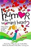 Humor for a Woman's Heart, Shari MacDonald, 1582292302