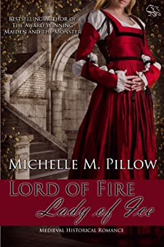 Lord of Fire, Lady of Ice by [Pillow, Michelle M.]