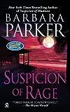 Suspicion of Rage, Barbara Parker, 0451215745