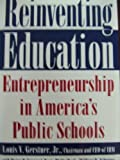 Reinventing Education, Louis V. Gerstner and Roger D. Semerad, 0525937498