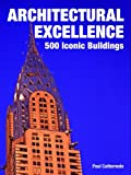 Architectural Excellence, Paul Cattermole, 1554073588