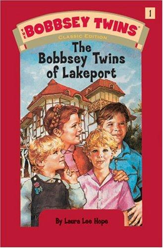 Bobbsey Twins 01: The Bobbsey Twins of Lakeport (Bobbsey Twins 1)