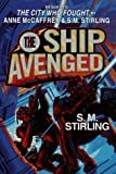 The Ship Avenged (Hardcover) (Brainship)