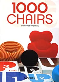 1000 chairs par Charlotte Fiell