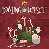 Drunk Dynasty [Explicit]