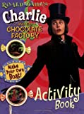 Roald Dahl's Charlie and the Chocolate Factory, Unknown, 0843116277