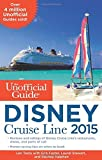 img - for The Unofficial Guide to the Disney Cruise Line 2015 by Len Testa (2014-12-16) book / textbook / text book