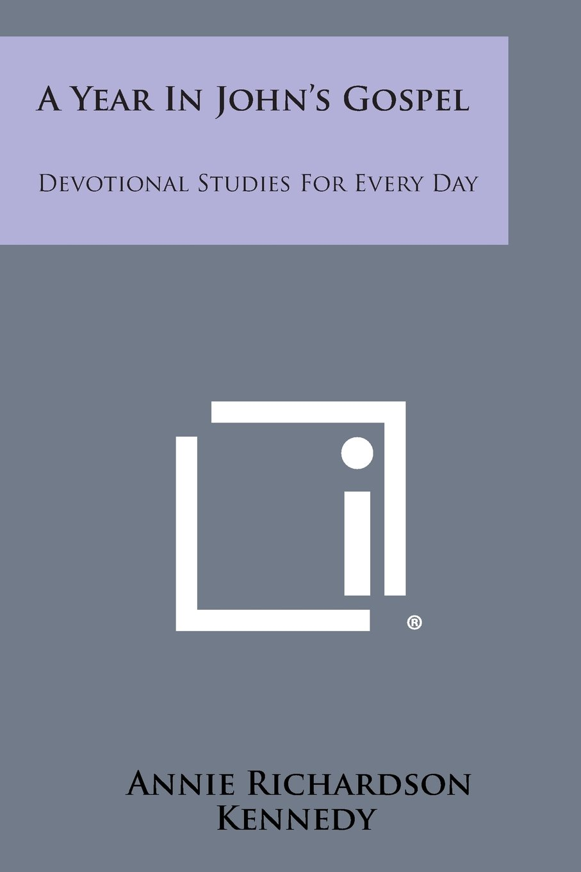 Read Online A Year in John's Gospel: Devotional Studies for Every Day pdf epub