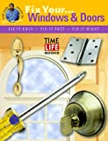 Windows & Doors (How to Fix It)