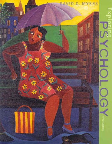 Exploring Psychology, Fifth Edition