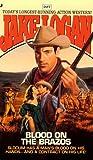 Blood on the Brazos, Jake Logan, 0515122297