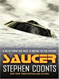Saucer, Stephen Coonts, 0786266023