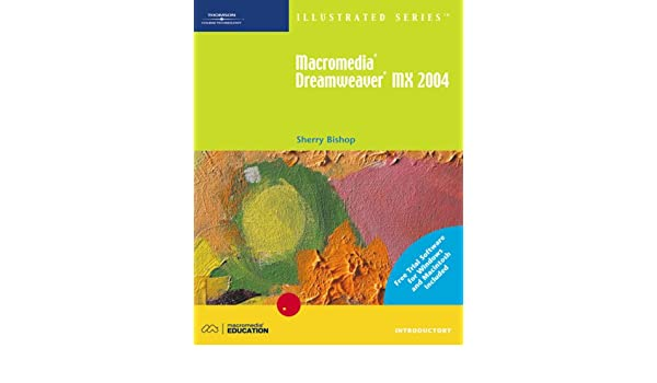 Macromedia dreamweaver mx 2004 illustrated introductory with with.