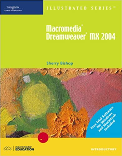 Macromedia Dreamweaver MX 2004 Illustrated Introductory with
