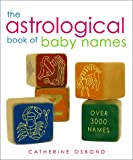 Astrological Book of Baby Names, Catherine Osbond, 1569753091