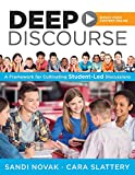 img - for Deep Discourse: A Framework for Cultivating Student-Led Discussions -Use Conversation to Raise Student Learning, Motivation, and Engagement in K-12 Classrooms book / textbook / text book