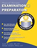 Examination Preparaton : A Complete Guide for the Physical Therapist, Scott M. Giles, Ronda Sanders, 1890989142