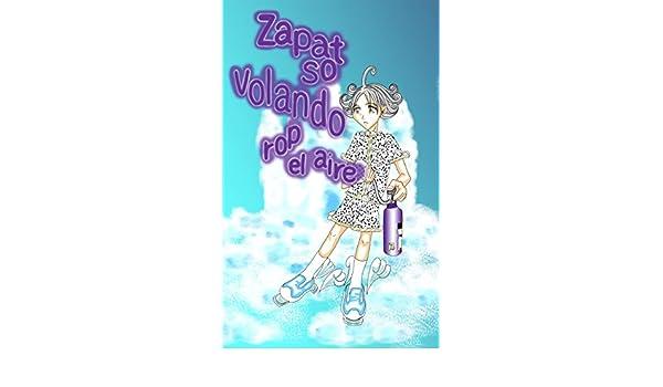 Amazon.com: Zapatos volando por el aire (Spanish Edition) eBook: Kiyomi ORIME, Mitsue ORIME: Kindle Store